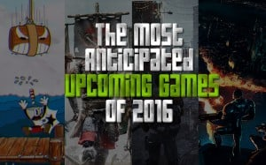 upcoming games 2016