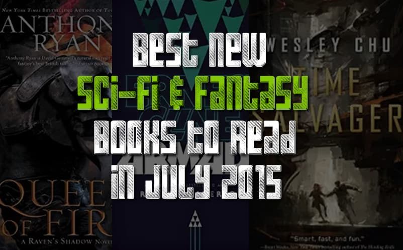 10 best new sci fi books to read july 2015