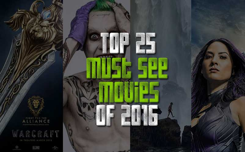 must see movies of 2016 - Must See Movies