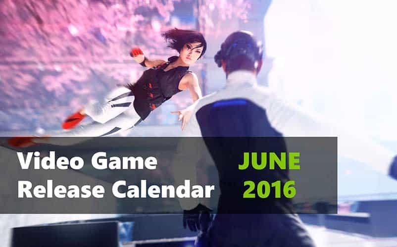 video game release calendar June 2016