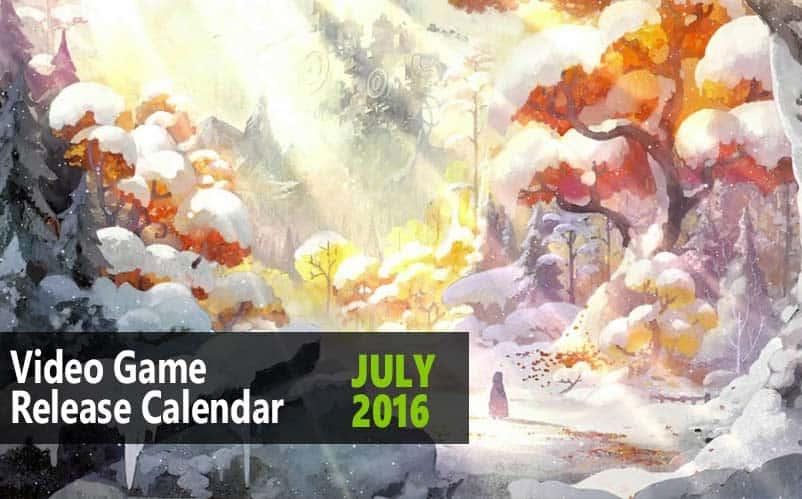Upcoming Games July 2016