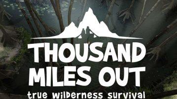 Thousand Miles Out Kickstarter