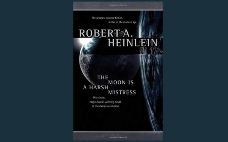 the moon is a harsh mistress novel