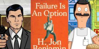 H. Jon Benjamin's Failure is an Option: An Attempted Memoir Book