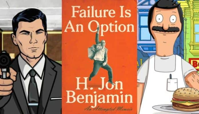 H. Jon Benjamin's Failure is an Option: An Attempted Memoir Book