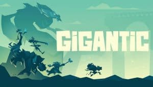 Gigantic is shutting down as of the end of July.