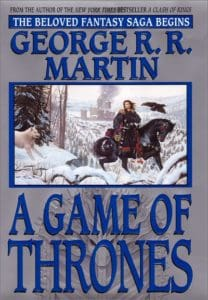 A Song of Ice and Fire by George R. R. Martin