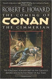 Conan the Cimmerian by Robert E. Howard