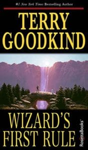 The Sword of Truth by Terry Goodkind