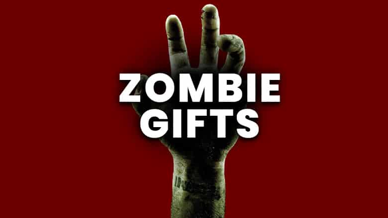 50 Best Zombie Gifts
