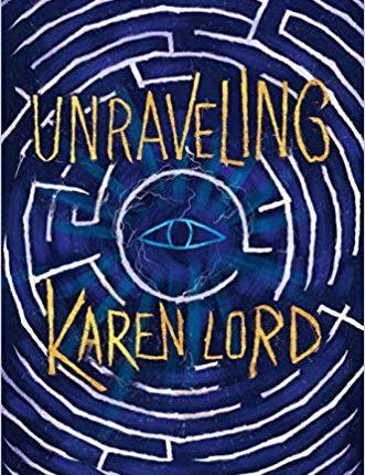 unraveling karen lord
