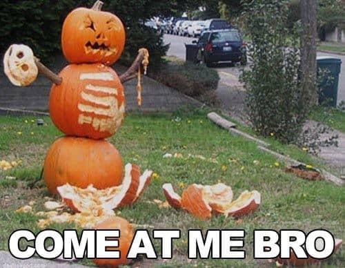 Come at me bro halloween meme